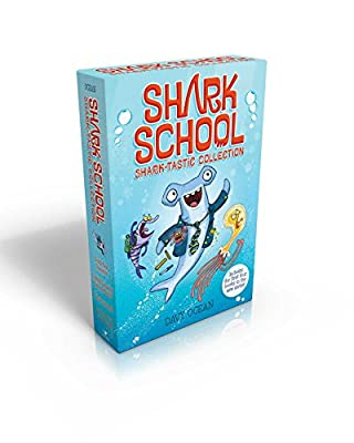 Shark School Shark-tastic Collection Books 1-4: Deep-Sea Disaster; Lights! Camera! Hammerhead!; Squid-napped!; The Boy Who Cried Shark