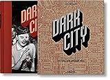 Dark City. The Real Los Angeles Noir (Multilingual Edition)