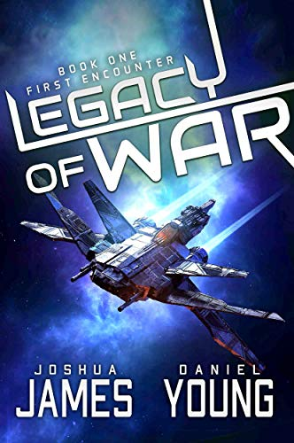 Legacy of War: First Encounter: Book 1