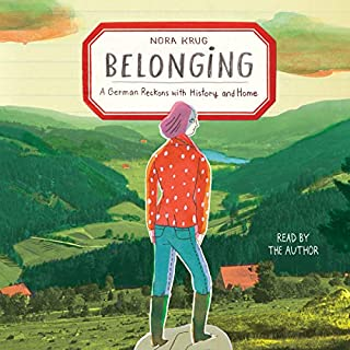 Belonging                   Written by:                                                                                                                                 Nora Krug                               Narrated by:                                                                                                                                 Nora Krug                      Length: 3 hrs and 44 mins     2 ratings     Overall 5.0