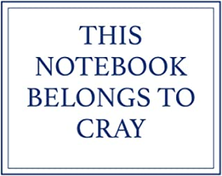 This Notebook Belongs to Cray