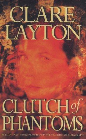Clutch of Phantoms