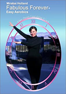 Fabulous Forever - Easy Aerobics Video: Beginners Cardio Exercise for Boomers, Reduce Risk For Heart Disease, Burn Calories, Build Stamina and Become Cardio Fit by Mirabai Holland, MFA VHS