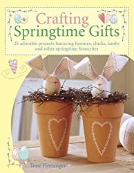 Book: Crafting Springtime Gifts Illustrated instructions and full-size templates for every design. Book from the Tilda Range