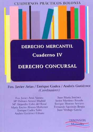 Cuadernos prácticos Bolonia. Derecho Mercantil. Cuaderno IV. Derecho concursal (Cuad. Practicos Bolonia)