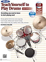 Alfred's Teach Yourself to Play Drums: Everything You Need to Know to Start Playing Now!, Book, CD, & DVD (Teach Yourself Series)