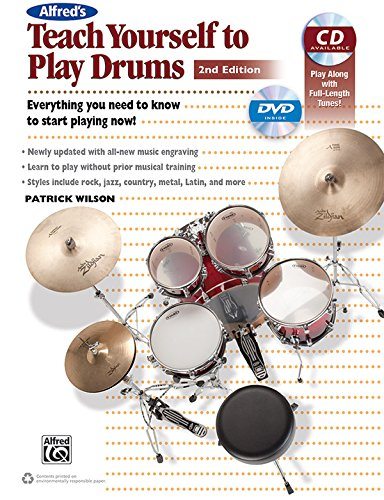 Alfred's Teach Yourself to Play Drums: Everything You Need