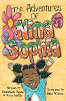 The Adventures of Nina Sophia: Book 1 - Introducing My Big Family