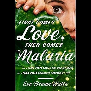 First Comes Love, Then Comes Malaria cover art