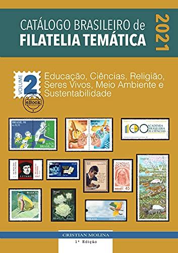 Catálogo Brasileiro de Filatelia Temática – 2021 - Volume 2