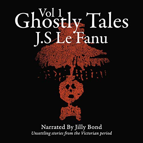 Ghostly Tales: Victorian Era Horror cover art
