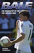 Gareth Bale - The Biography by Frank Worrall (4-Nov-2013) Paperback