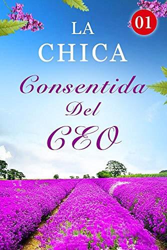 La Chica Consentida Del CEO de Mano Book