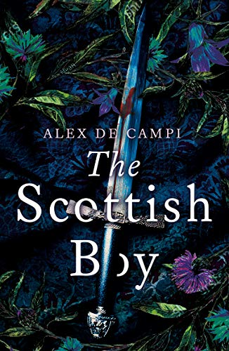 Compare Textbook Prices for Scottish Boy Illustrated Edition ISBN 9781783527977 by de Campi, Alex