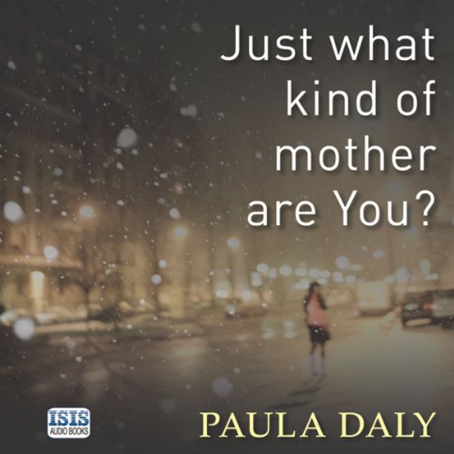 Just What Kind of Mother Are You? audiobook cover art