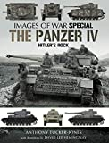The Panzer IV: Hitler's Rock (Images of War Special) (English Edition)