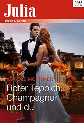 Roter Teppich, Champagner und du (Julia)