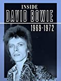 Inside David Bowie: 1969-1972