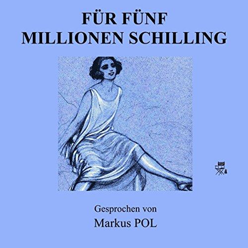 Für fünf Millionen Schilling Titelbild