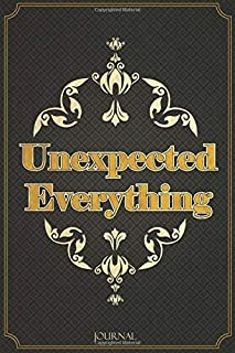 Unexpected Everything: Lined Journal -Birthday Gift - Notebook - Vintage
