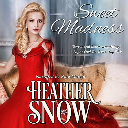 Sweet Madness Audiobook By Heather Snow cover art