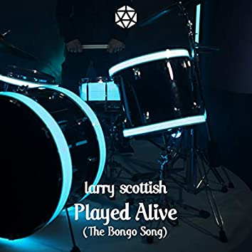 Played Alive (The Bongo Song)