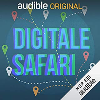 Digitale Safari (Original Podcast) Titelbild