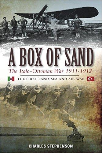A Box of Sand: The Italo-Ottoman War 1911-1912 (English Edition)