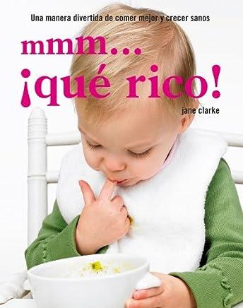 Mmm... que rico! / Yummy Baby (Spanish Edition)