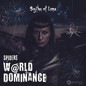 Spiders. W@rld Dominance