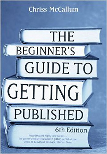 The beginner's guide to getting published: 6th edition