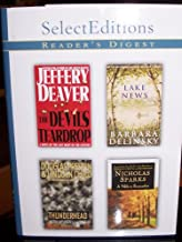 Readers Digest Select Editions Volume 6 1999: The Devils Teardrop by Jeffery Deaver; Lake News by Barbara Delinsky; Thunder Head by Douglas Preston and Lincoln Child; Walk to Remember by Nicholas Sparks