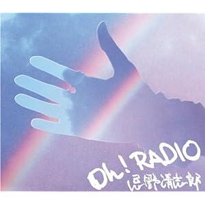 """Oh! RADIO"""""""