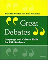 Great Debates: Language and Cultural Skills for Esl Students (Economics, Cognition, and Society)
