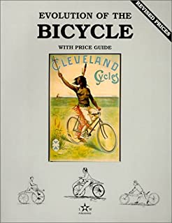 Evolution of the Bicycle, Vol. 1, with Price Guide