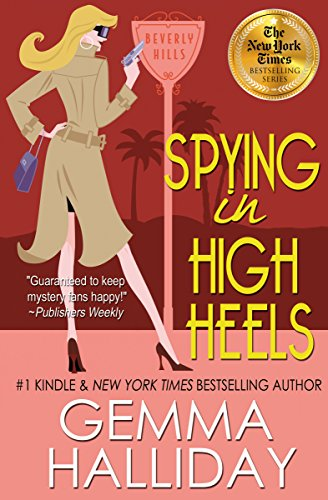 Spying in High Heels (High Heels Mysteries #1): A Funny Romantic Mystery