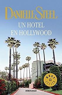 Un Hotel En Hollywood / Bungalow 2 (Spanish Edition) by Danielle Steel (2011-07-02)