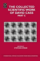 The Collected Scientific Work of David Cass (International Symposia in Economic Theory and Econometrics)