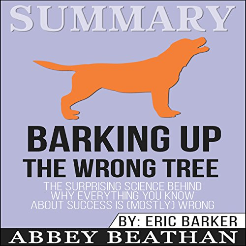 Summary: Barking Up the Wrong Tree audiobook cover art