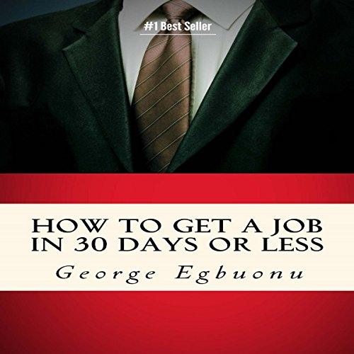 How to Get a Job in 30 Days or Less audiobook cover art