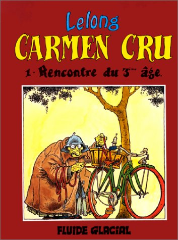 Carmen Cru, Tome 1 : Rencontre du 3ème âge