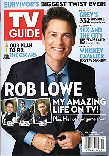 TV Guide Magazine February 18-March 3 2019 Rob Lowe: My Amazing Life On TV! Whiskey Cavalier