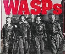 Wasps: Women Airforce Service Pilots of World War II