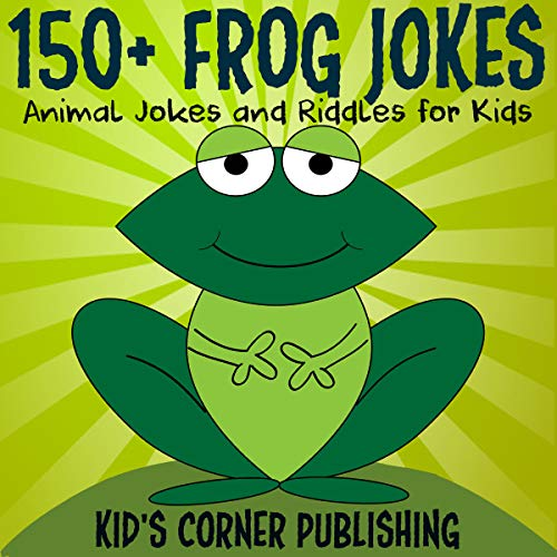 150+ Frog Jokes audiobook cover art