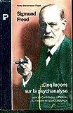 CINQ LECONS SUR LA PSYCHANALYSE, suivi de CONTRIBUTION A L'HISTOIRE DU MOUVEMENT PSYCHANALYTIQUE - 01/01/1996