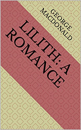 Lilith: A Romance (English Edition)