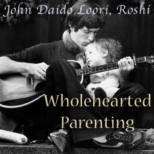 Wholehearted Parenting audiobook cover art
