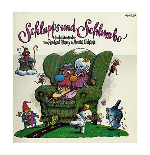 Schlapps und Schlumbo - Geschichtenlieder . Reinhard Lakomy, Monika Ehrhardt. Stereo