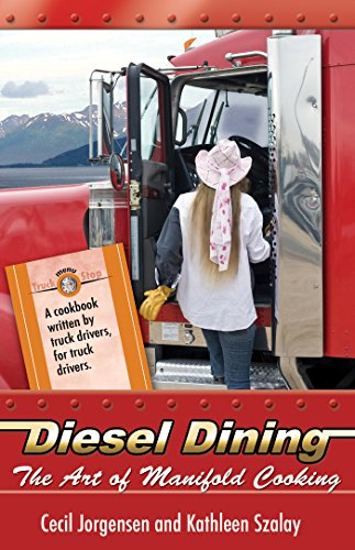 Diesel Dining: The Art of Manifold Cooking (English Edition)