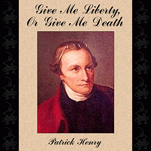 Give Me Liberty, or Give Me Death audiobook cover art